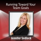 Running Toward Your Team Goals: Getting Everyone Clear and Focused - eBook