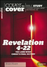 Revelation 4-22: The Lamb Wins! Christ's Final Victory  (Cover to Cover Bible Study Guides)