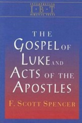 The Gospel of Luke and Acts of the Apostles: Interpreting Biblical Texts Series - eBook