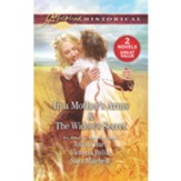 In a Mothers Arms/The Widows Secret, 2 Books in 1