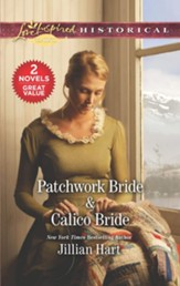 Patchwork Bride/ Calico Bride, 2 Books in 1