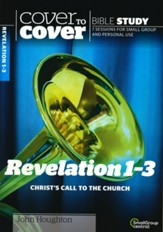 Revelation 1-3: Christ's Call to the Church (Cover to Cover Bible Study Guides)