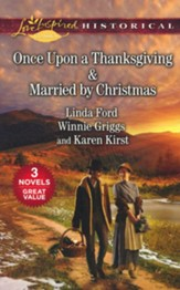 Once Upon a Thanksgiving and A Season of the Heart, 2 Books in 1