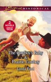 The Cowboy's Baby and Prairie Cowboy