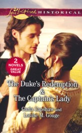 The Duke's Redemption and The Captain's Lady