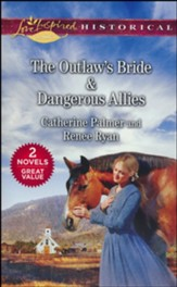 The Outlaw's Bride and Dangerous Allies