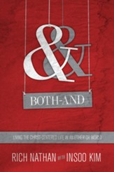 Both-And: Living the Christ-Centered Life in an Either-Or World - eBook