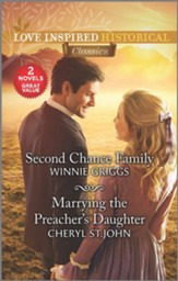 Second Chance Family and Marrying the Preacher's Daughter