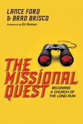 The Missional Quest: Becoming a Church of the Long Run - eBook