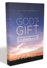 NIV God's Gift New Testament with Psalms and Proverbs, Comfort Print, Pocket-Sized, Paperback