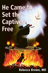 He Came To Set the Captives Free - eBook