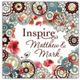 Inspire: Matthew & Mark: Coloring & Creative Journaling through Matthew & Mark