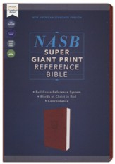 NASB Super Giant Print Reference  Bible 1995 Text, Comfort Print, Leathersoft, Brown