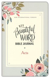 Acts, NIV Beautiful Word Bible Journal, Comfort Print