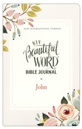 John, NIV Beautiful Word Bible  Journal, Comfort Print