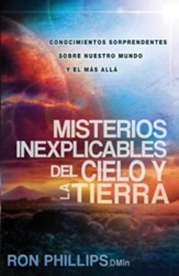 Misterios Inexplicables del Cielo y la Tierra, eLibro  (Unexplained Mysteries of Heaven and Earth, eBook)