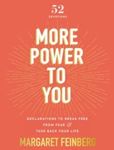 More Power to You: Declarations to Break Free from Shame and Take Back Your Life