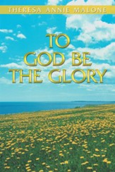 To God Be the Glory - eBook