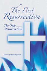 The First Resurrection: The Only Resurrection - eBook