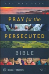 NLT The One Year Pray for the  Persecuted Bible, Softcover