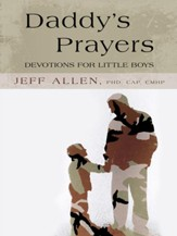 Daddys Prayers: Devotions for Little Boys - eBook