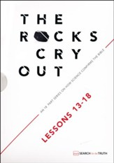 The Rocks Cry Out, Volume 3 (Lessons 13-18)