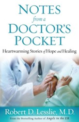 Notes from a Doctor's Pocket: Heartwarming Stories of Hope and Healing - eBook