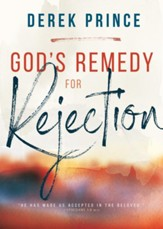 God's Remedy for Rejection - eBook
