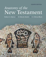 Anatomy of the New Testament, 8th Edition