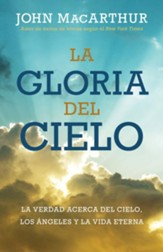 La gloria del cielo (The Glory of Heaven)