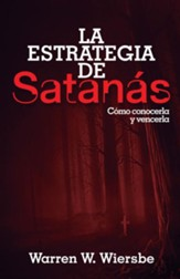 La estrategia de Satanás (The Strategy of Satan)