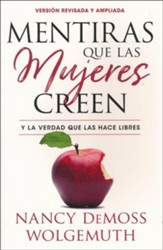 Mentiras que las mujeres creen, edición revisada (Lies Women Believe, Revised Edition)