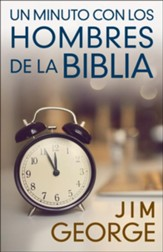 Un minuto con los hombres de la Biblia (One Minute with the Men of the Bible)