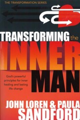 Transforming The Inner Man: God's Powerful Principles for Inner Healing and Lasting Life Change - eBook