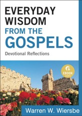 Everyday Wisdom from the Gospels (Ebook Shorts): Devotional Reflections - eBook