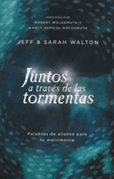 Juntos a través de las tormentas (Together Through the Storms)