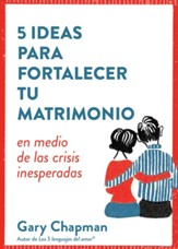 5 ideas para fortalecer tu matrimonio en medio de las crisis inesperadas (5 Great Ways to Strengthen Your Marriage When You're Stuck at Home Together)