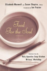 Food for the Soul: Selections from the Holy Apostles Soup Kitchen Writers' Workshop - eBook