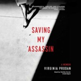 Saving My Assassin - unabridged audiobook on MP3-CD