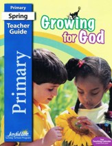 Growing for God Primary (Grades 1-2) Teacher's Guide (Spring 2019)