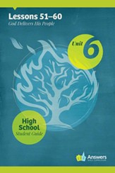 Answers Bible Curriculum High School Unit 6 Student  Guide (2nd Edition)