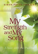 My Strength and My Song: A Year with the Psalms - eBook