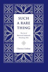Such a Rare Thing: The Art of Sherwood Anderson's Winesburg, Ohio - eBook