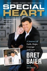 Special Heart: One Family's Journey of Faith, Hope, Courage & Love - eBook