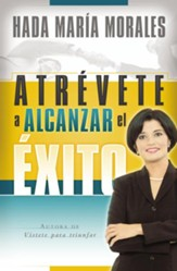 Atrevete a Alcanzar el Exito (Dare to Be Successful) - eBook
