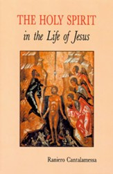 The Holy Spirit in the Life of Jesus: The Mystery of Christ's  Baptism