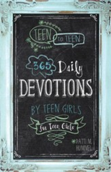 Teen to Teen: 365 Daily Devotions by Teen Girls for Teen Girls - eBook