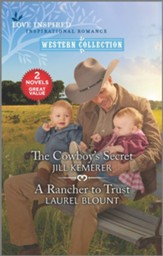 The Cowboy's Secret and A Rancher to Trust