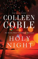 Holy Night: An Aloha Reef Christmas Novella - eBook