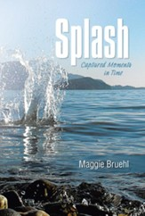 Splash: Captured Moments in Time - eBook